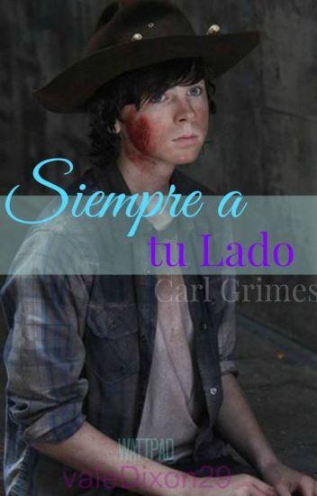 SIEMPRE A TU LADO (Carl Grimes y __)