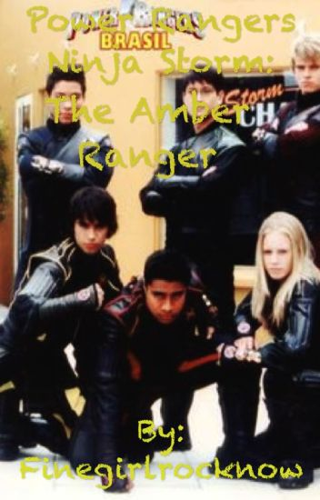 Power Rangers Ninja Storm : The Amber Ranger (HEAVY EDITING!!)