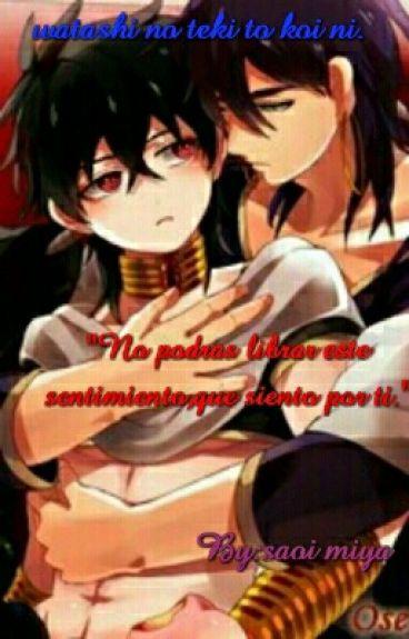 Enamorado de mi enemigo (watashi no teki to koi ni) PAUSADA