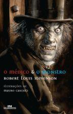 O Médico e o Monstro - Robert Louis Stevenson by BynahWinchester