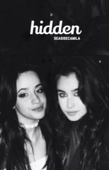 hidden ➵ camren (sequel to defiance)