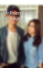 Mr.Friendly and Mrs. Jutek by apl_shaotic