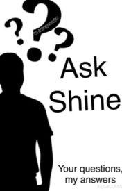 Ask Shine by Shiningstar92