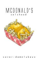 McDonald's ; l.h by selshood