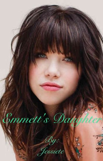Emmett's Daughter