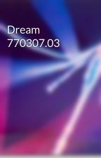 Dream 770307.03 by LandOfDreams