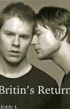Britin's return by QaF__Yaoi