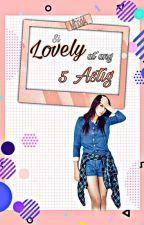 ABatA5G#3 : Ang Lovely at Ang 5 Astig by MhixiA