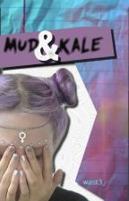 Mud & Kale by wast3_