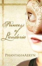 Princess of Pandoria (Editing) by PhantasiaAeryn