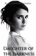 Daughter of the Dark *Remus Lupin love story* by allgoodnametaken