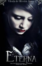 O Mistério da Princesa dos Olhos Rosa ( Eterna ) by Tori_Oliveira