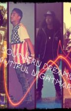 Southern Dreams : Beautiful Nightmares (An MB Love Story) by mindlessly_trill143