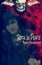 Rock In Peace; James Resurrected by music6661