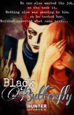 Black Butterfly {Hisoka x OC ~ Hunter x Hunter Fanfiction} by Roseblade22