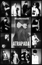 ATRAPADA {EXO Y TÚ} by MicaMoreno98
