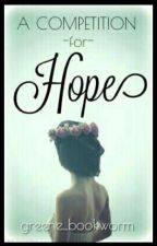 A Competition For Hope by kloe_bookworm