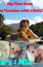 Big Time Rush On a vacation with a baby! by Timea134