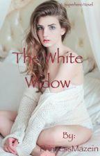 The White Widow (A Superhero novel) by Amazin_Maze