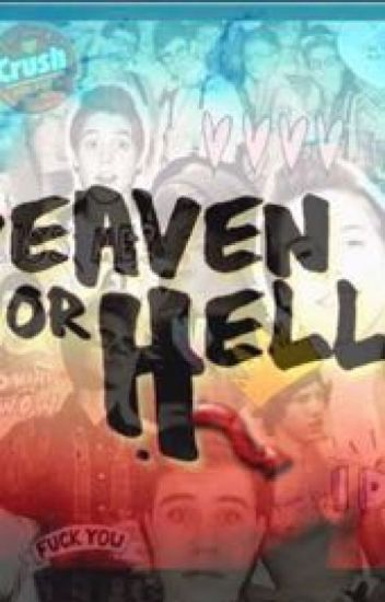 Heaven or hell? Ft. Magcon