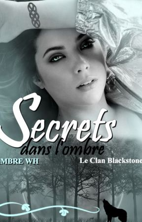 Le Clan Blackstone [tome1] Secrets dans l'ombre  by AmbrayGaming