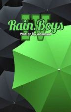 Rain.Boys IV by Adamant