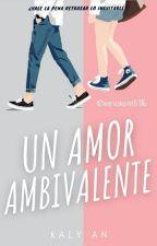 Te amo pero no es para tanto es para siempre: Lo inevitable by AnnaSantiago98