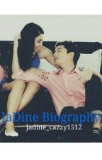 JaDine Biography by Jadine_cazzy1512
