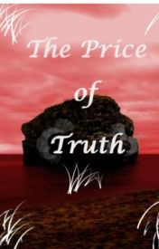 The Price Of Truth by moodizz