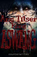 Ang Titser Kong Aswang by counterwrites