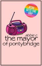 The Mayor Of Pontybridge by frankenwhine