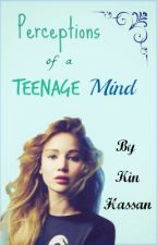 Perceptions of a Teenage Mind by kin_the_pegasi