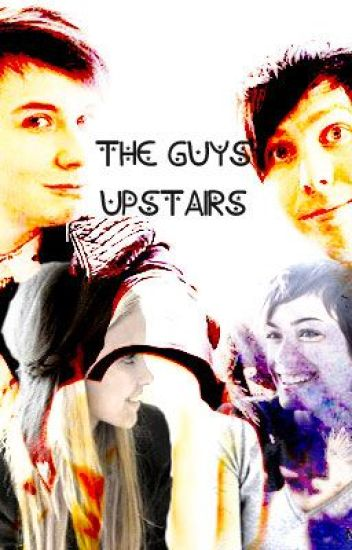 the guys upstairs (amazingphil and danisnotonfire fanfiction)