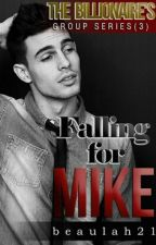 FALLING FOR MIKE  by beaulah21