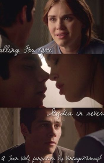 Falling For You | Stydia in Reverse