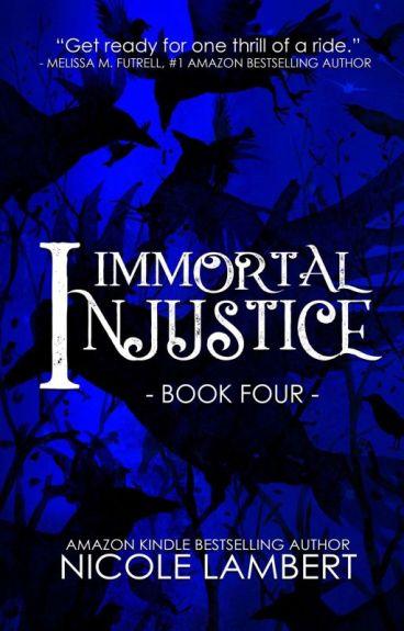 Immortal Injustice