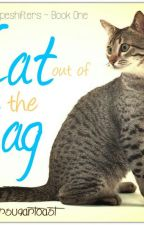 The Shapeshifters: Book One- Cat out of the Bag by buttersugartoast