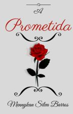 A Prometida by menny_kan