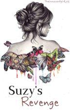 Suzy's Revenge by Theinnocentgirl_05