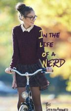 In the life of a nerd. by IffathAhmed_