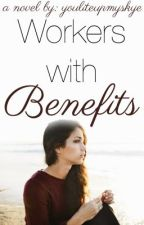 Workers with Benefits (One Direction fan-fic) by YouLiteUpMySkye