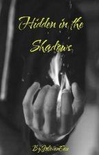 Hidden in the Shadows by JolievanEau