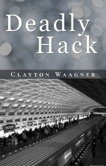 Deadly Hack by RebeccaEBoyd