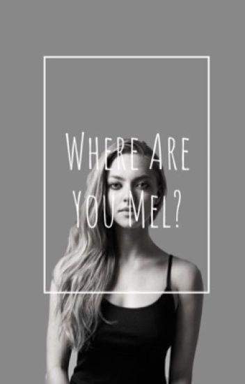 Where are you, Mel? [ 2 cz.] ✅