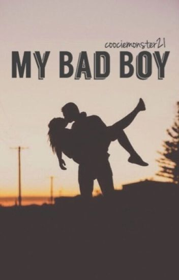 My Bad Boy (REWRITING)