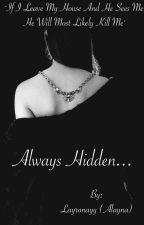 Always Hidden by layronayy
