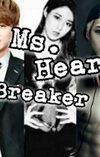 Ms. Heart Breaker [Exo Sehun fanfic] 》Super Slow UD《 by Luxichan333