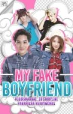 My Fake Boyfriend{On-Hold} by FoodisMahBae_28