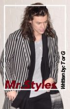 Mr. Styles |H.S| by HarryxTorG