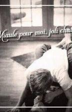 Miaule pour moi, joli chaton I Louis et Harry by CallMe_Tatiana